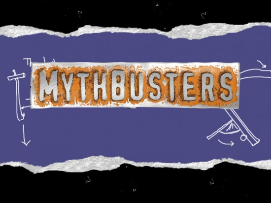 mythbusters2 550x412 Top 10 Myths Confirmed By The Mythbusters
