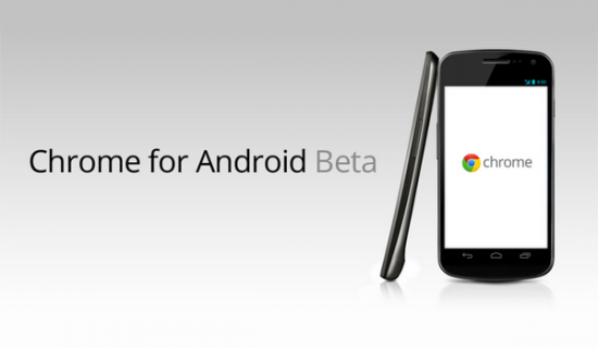 chrome beta android feature 550x320 Chrome Takes Turn To Android